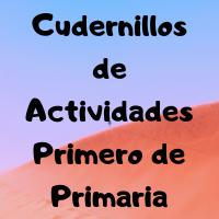 cuadernillos de actividades Primer Grado
